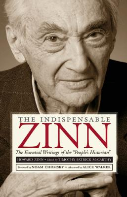 The Indispensable Zinn By McCarthy, Timothy Patrick (EDT)